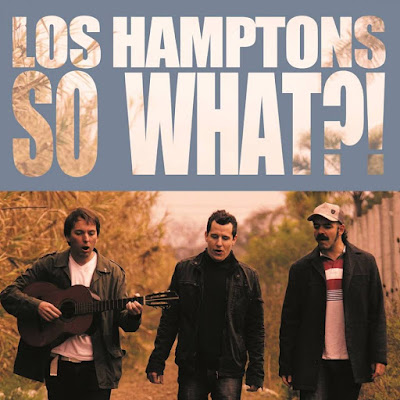 LOS HAMPTONS - So What?! (2016)