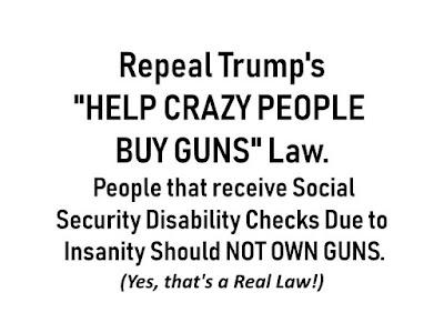 Repeal Trump's HELP CRAZY PEOPLE BUY GUNS Law MEME - More at Google Image Search Keyword: gvan42