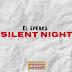 POETRY : EL SPEAKS - SILENT NIGHT