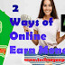 2 Ways to Earn Money Online from Home Without Investment- Techno Ganpat