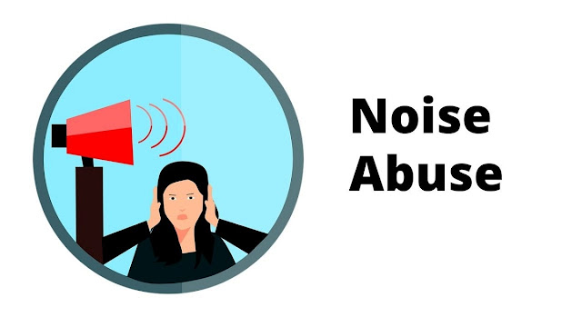 Noise nuisance and abuse - What can you do
