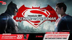 Promoção Sky Batman vs Superman -