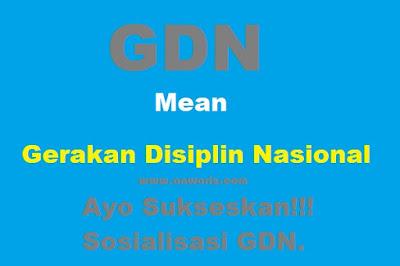 sosialisasi gerakan disiplin nasional (GDN)