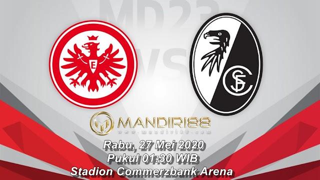 Prediksi Eintracht Frankfurt Vs SC Freiburg, Rabu 27 Mei 2020 Pukul 01.30 WIB