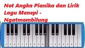 Not Angka Pianika Dan Lirik Lagu Menepi Ngatmombilung Calonpintar Com