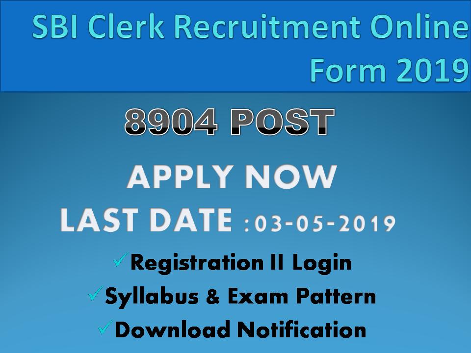 SBI Clerk Recruitment Online Form 2019
