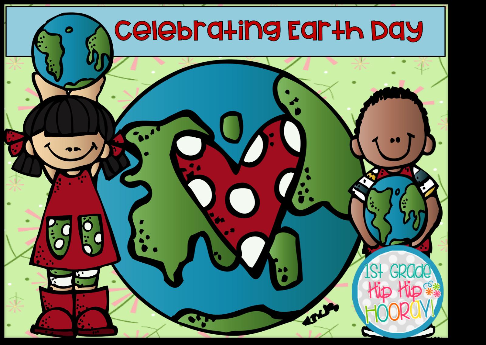 1st Grade Hip Hip Hooray Earth Day