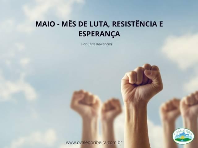 Maio Mês de Luta Resistência e Esperança