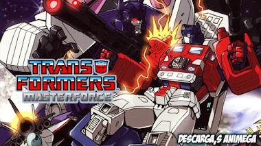 Transformers Masterforce 42/42 Audio: Latino Servidor: Mediafire