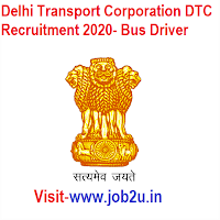 Delhi Transport Corporation DTC Recruitment 2020, Bus Driver