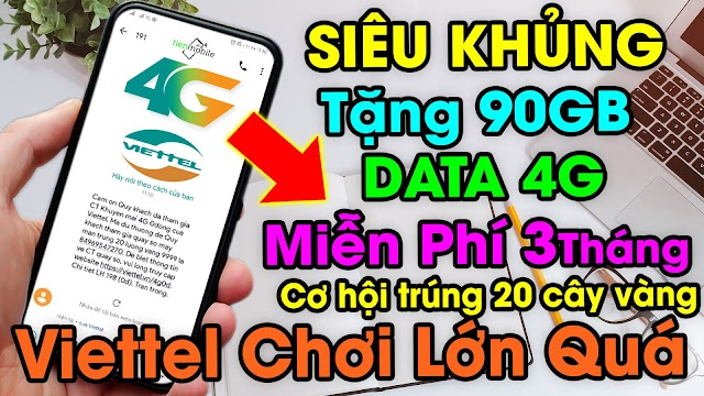 Hướng dẫn cách nhận 90GB data 4G Viettel 0 đồng truy cập internet tốc độ cao miễn phí