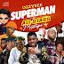 DJ Dot - Ozzybee Superman All Stars Mixtape @ozzybosco @basebabaonline