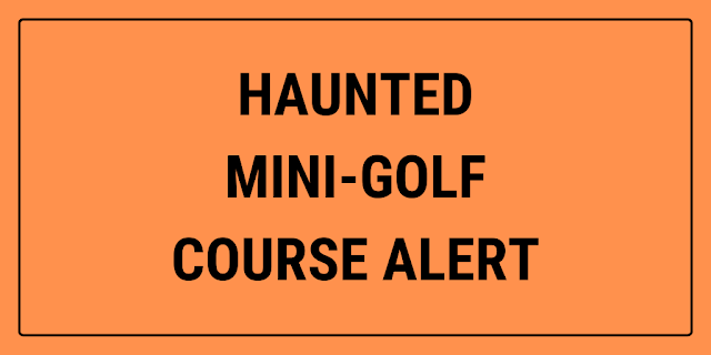 A new haunted house mini-golf course is opening in Victoria, British Columbia, Canada this October