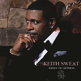Keith Sweat's Music: Dress To Impress - Album (MP3 Songs)