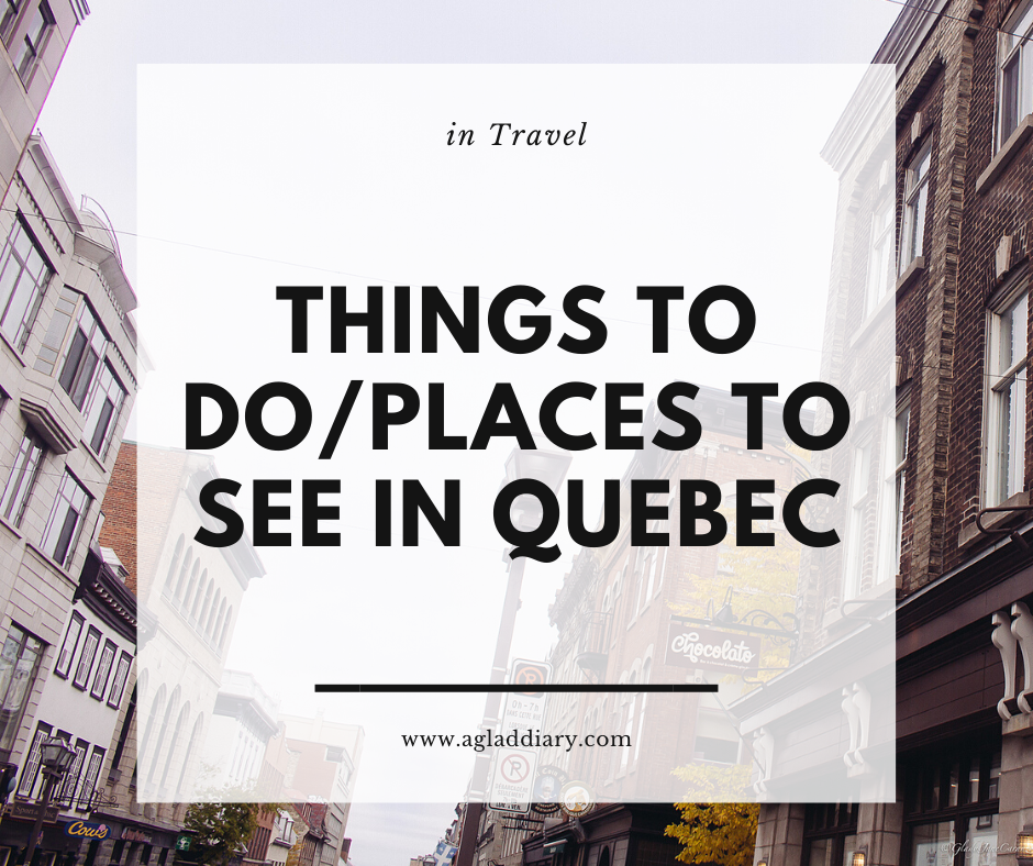 Things To Do in Quebec, Canada