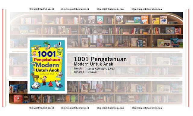 1001 Pengetahuan Modern Untuk Anak
