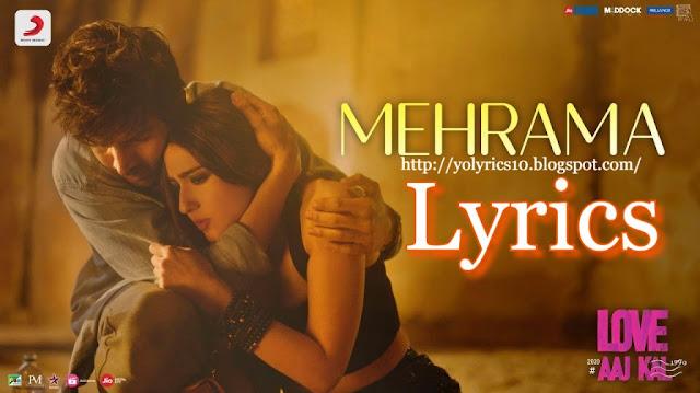 Mehrama Lyrics - Love Aaj Kal | YoLyrics