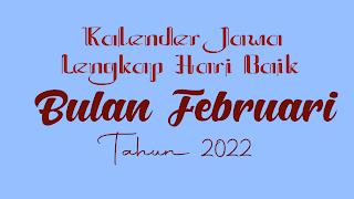 kalender jawa untuk bulan februari 2022 - kanalmu