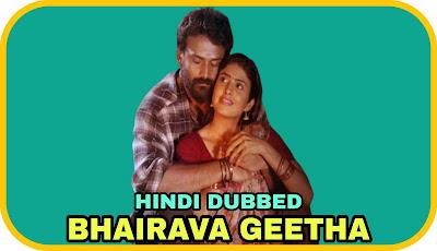 Bhairava Geetha Hindi Dubbed Movie