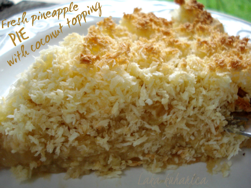 Fresh pineapple pie with coconut topping by Laka kuharica: juicy pineapple pie with fluffy coconut topping.