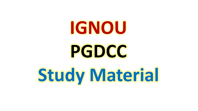 IGNOU PGDCC Study Material