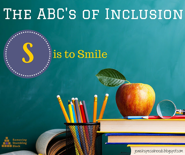 {The ABC's of Inclusion} S is to Smile; Removing the Stumbling Block