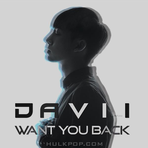 DAVII – Want You Back – Single