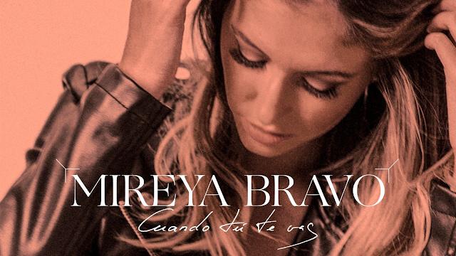 "Mireya Bravo lanza ""Cuando Tú Te Vas"", su nuevo single"