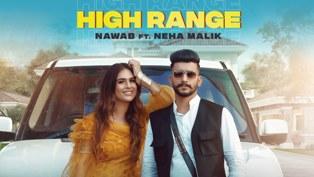 High Range Lyrics - Nawab Ft. Neha Malik