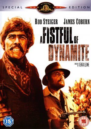 Duck, You Sucker aka Giù la testa (also known as A Fistful of Dynamite and Once Upon a Time… the Revolution), Directed by Sergio Leone, starring Rod Steiger, James Coburn