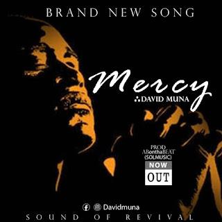 Download David Muna Mercy Mp3 download