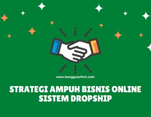 Strategi Ampuh Bisnis Online Sistem Dropship