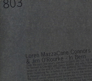 Jim O'Rourke, Loren Connors, In Bern