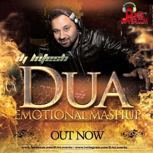 Dua Emotional Mashup DJ Hitesh