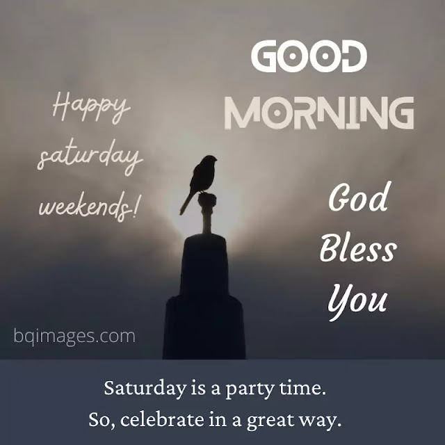 good morning happy weekends image