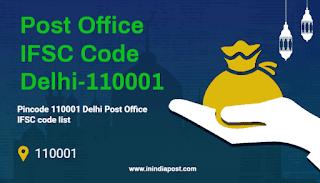 Post Office IFSC code Delhi 110001