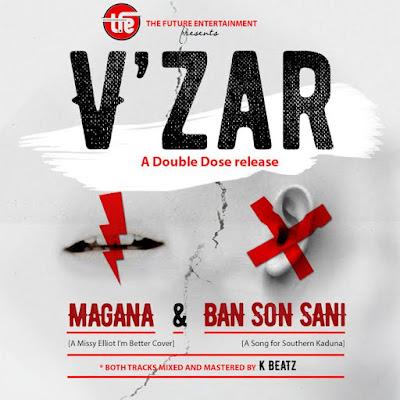 V'Zar: Download Ban son sani and Magana by V'zar