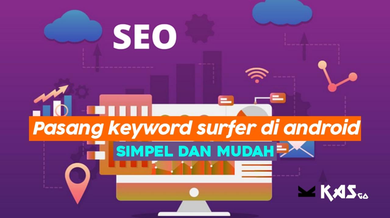 Cara memasang keyword surfer