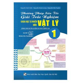 Phương Pháp Siêu Tốc Giải Trắc Nghiệm KHTN Môn Vật Lý (Tập 1) ebook PDF EPUB AWZ3 PRC MOBI