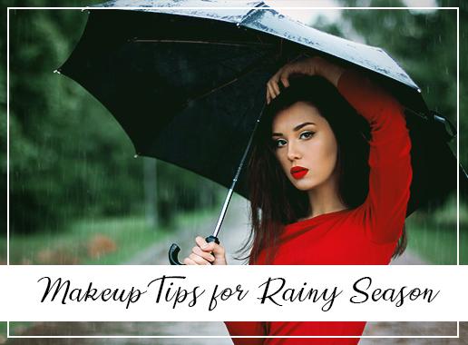 Makeup Tips for Rainy Season