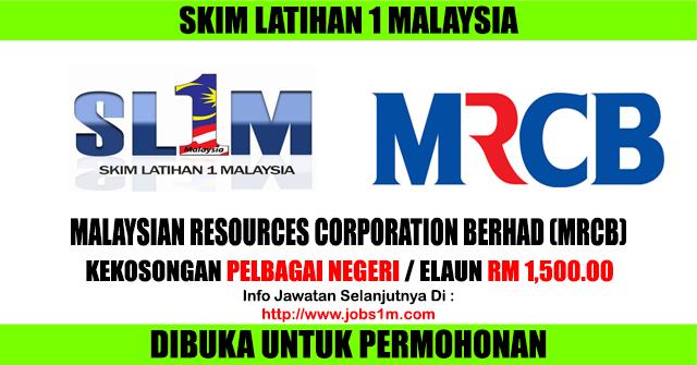 Skim Latihan 1 Malaysia di Malaysian Resources Corporation Berhad (MRCB) - 17 Februari 2017