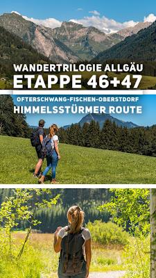 Wandertrilogie Allgäu | Etappe 46+47 Ofterschwang-Fischen-Oberstdorf - Himmelsstürmer Route 20