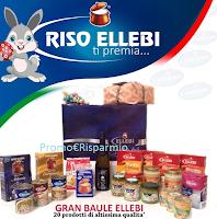 Logo Vinci gratis 20 prodotti Riso Ellebi con il Baule Fantasia