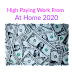 Daily paid High paying work from at home jobs from home at 2020