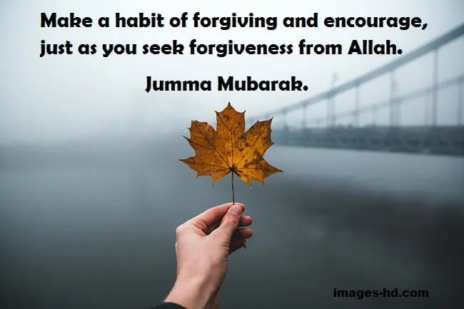 make a habit of forgiving others for Allah