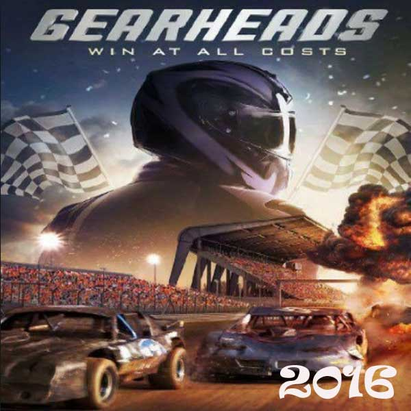 Gearheads, Film Gearheads, Gearheads Synopsis, Gearheads Trailer, Gearheads Review, Download Poster Film Gearheads 2016