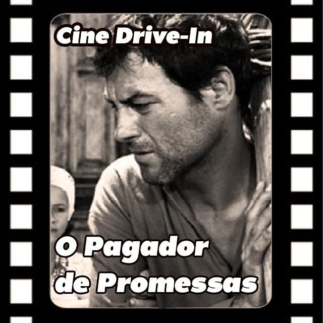 Cine Drive-in #20 O Pagador de Promessas