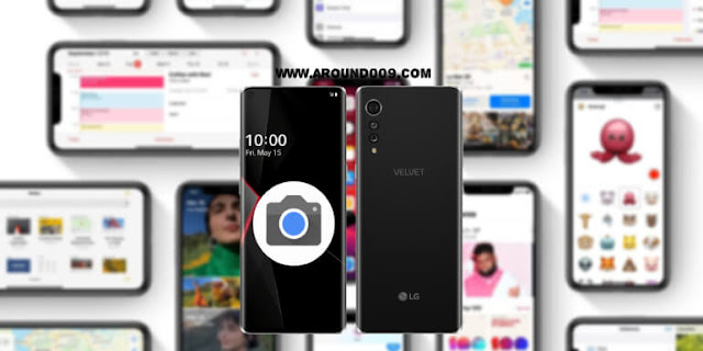 تنزيل جوجل كاميرا Google Camera 7.4 لهاتف LG Velvet [ شرح التثبيت-إعدادات ]