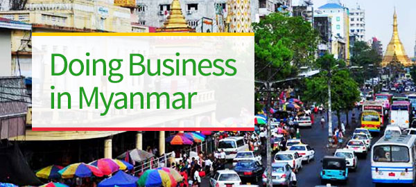 Doing business with Myanmar