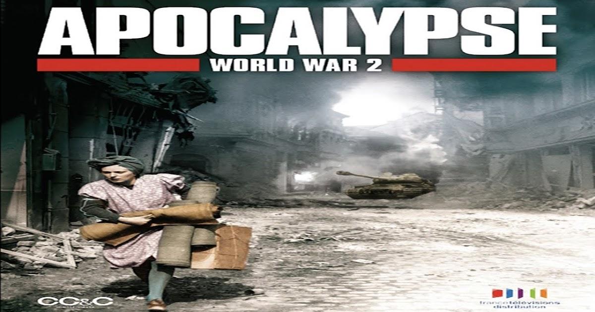 Nonton Film Dokumenter Apocalypse Episode 01 : Perang ...